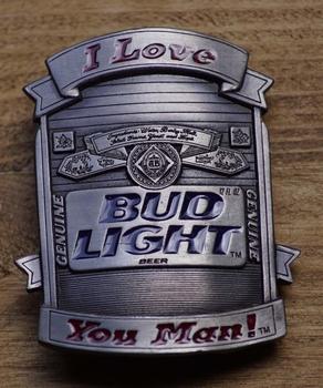 "Losse gesp  "" I love Bud light, you man !"