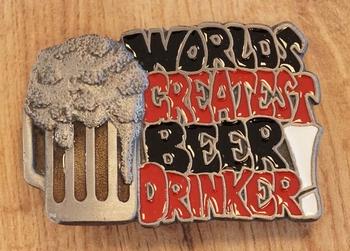 "Buckle  "" Worlds greatest beer drinker """