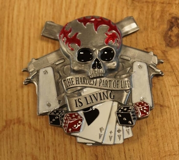 """Belt buckle  """" The hardest part of life is living """""""