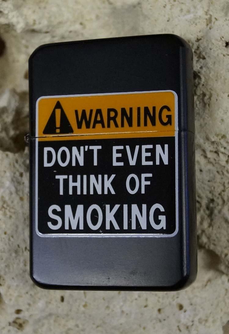 "Aansteker  "" Don't even think of smoking """