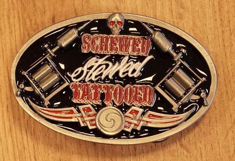 """Buckle  """" Screwed stewed tattooed """""""