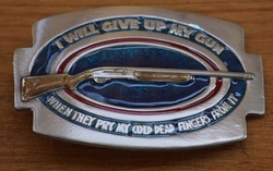 "Belt buckle  "" I will give up my gun, when ..... """