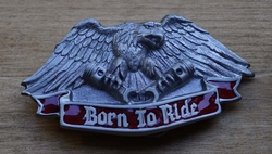 "Buckle  "" Born to ride ""  Adelaar"