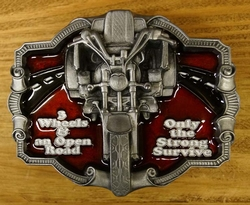 """Buckle  """" 3 Wheels an open road, only the strong survive """""""